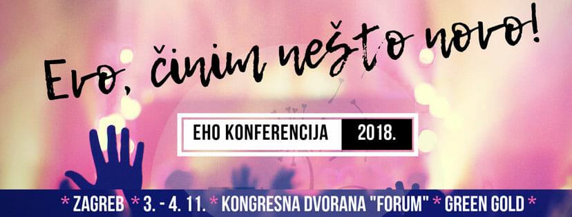 Eho konferencija 2018 - Evo, činim nešto novo!